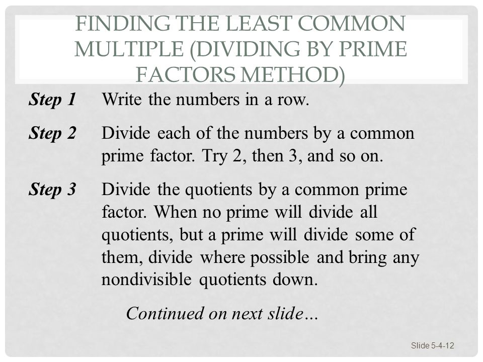 Finding the Least Common Multiple (Dividing by Prime Factors Method)