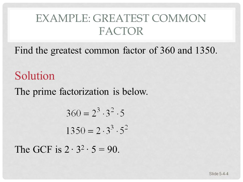 Example: Greatest Common Factor