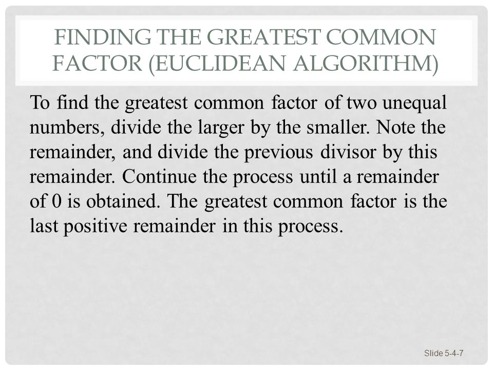 Finding the Greatest Common Factor (Euclidean Algorithm)