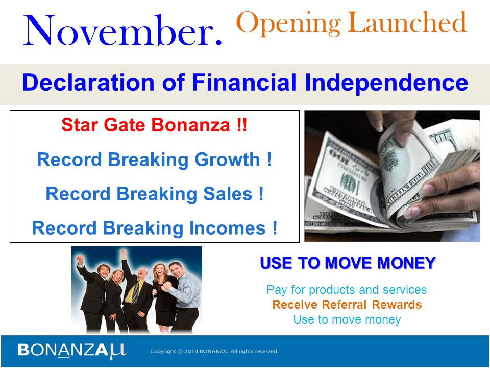 November. Opening Launched