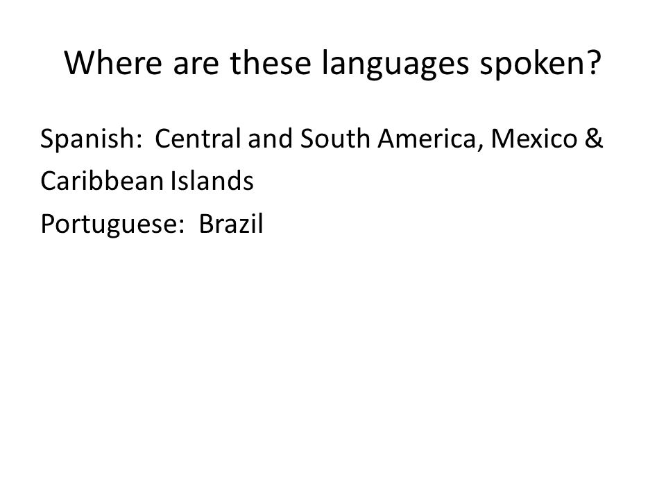 Where are these languages spoken