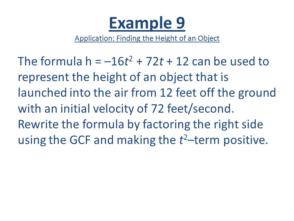 Example 9 Application: Finding the Height of an Object