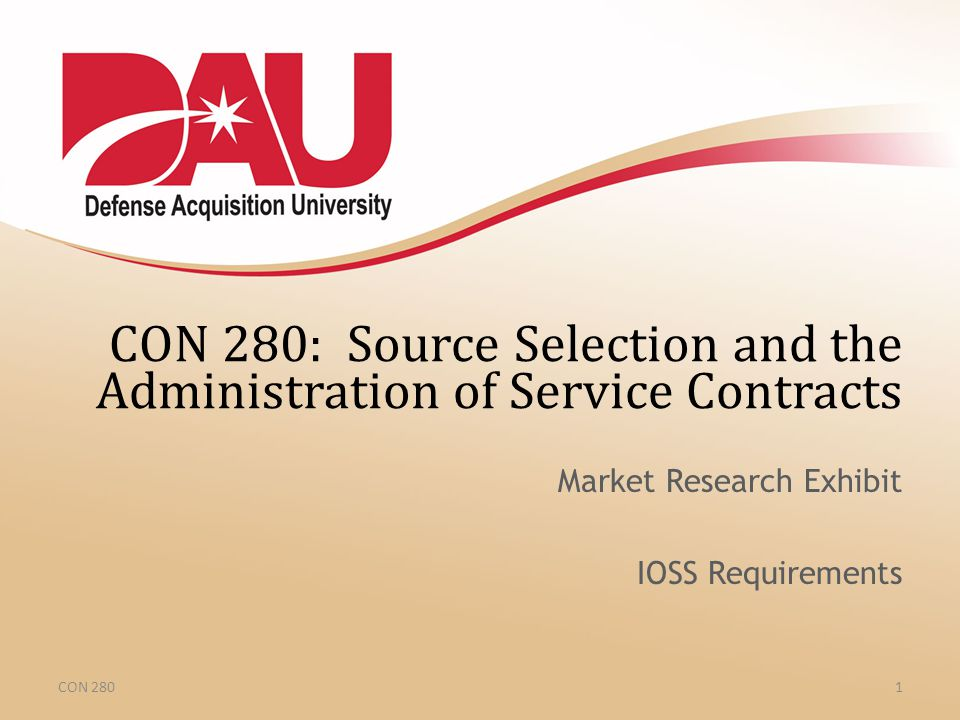CON 280: Source Selection and the Administration of Service Contracts