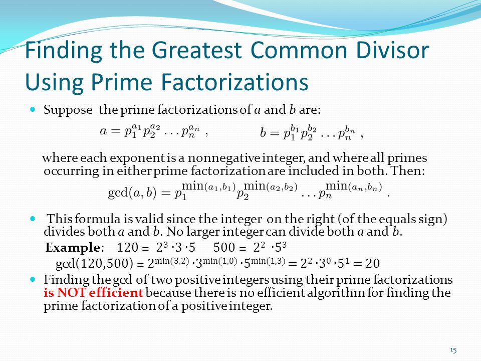 Finding the Greatest Common Divisor Using Prime Factorizations