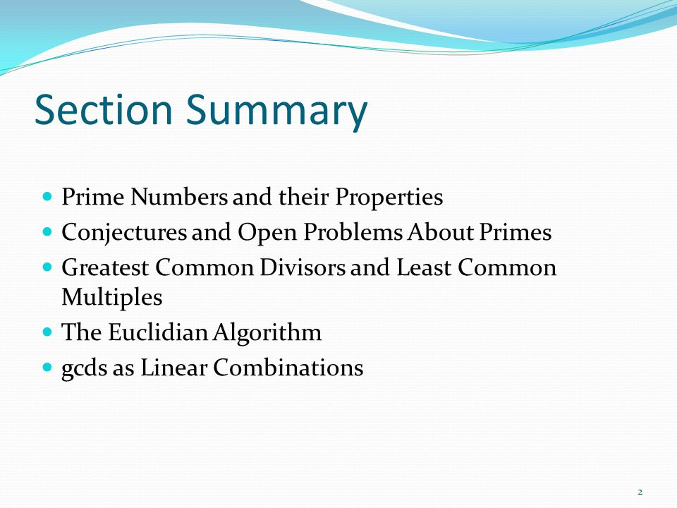 Section Summary Prime Numbers and their Properties