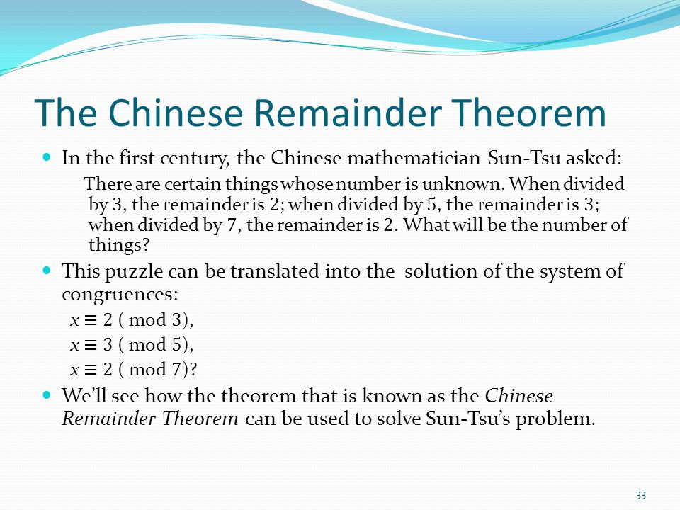 The Chinese Remainder Theorem