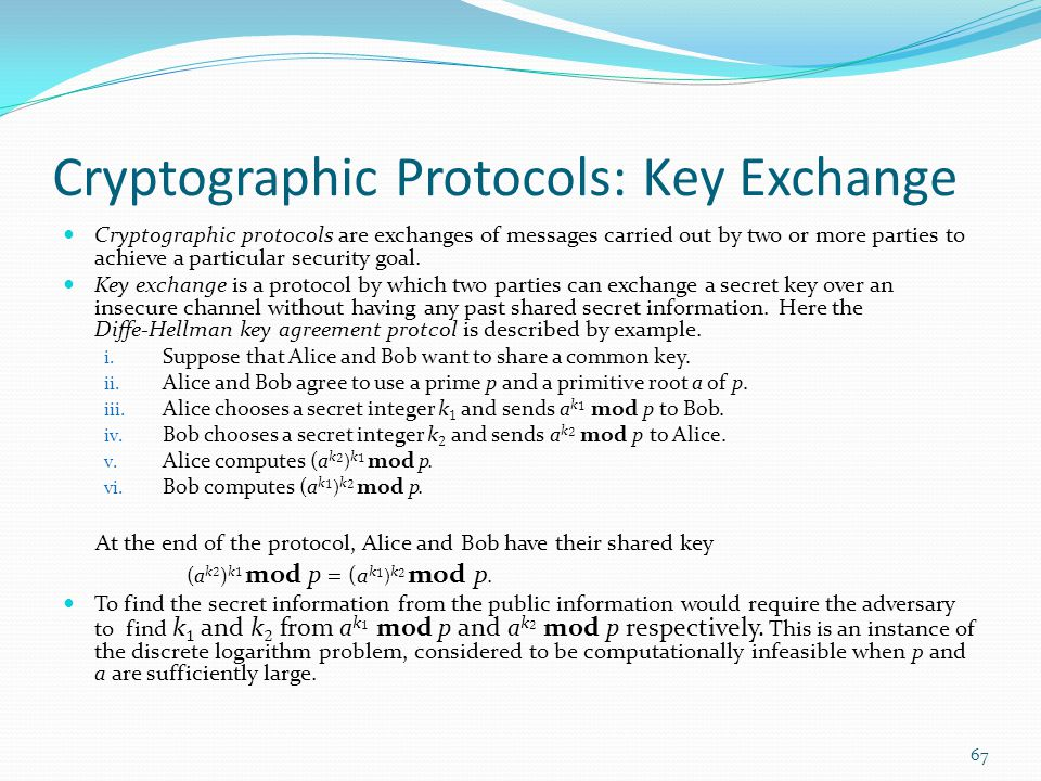 Cryptographic Protocols: Key Exchange