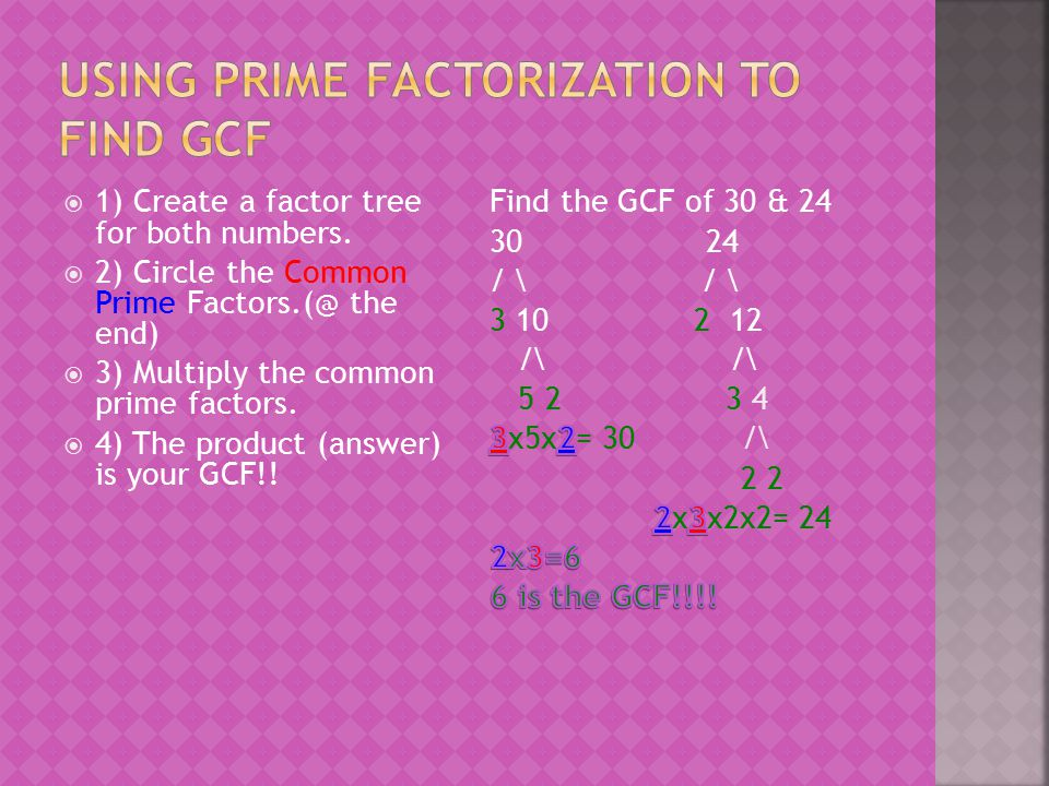 Using Prime Factorization to find GCF