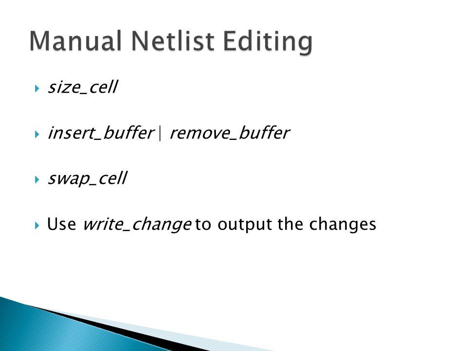 Manual Netlist Editing