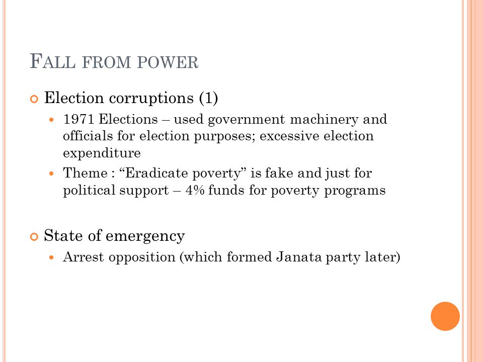 Fall from power Election corruptions (1) State of emergency