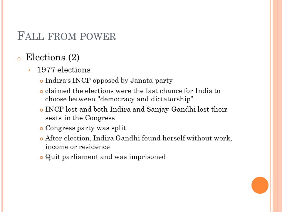Fall from power Elections (2) 1977 elections