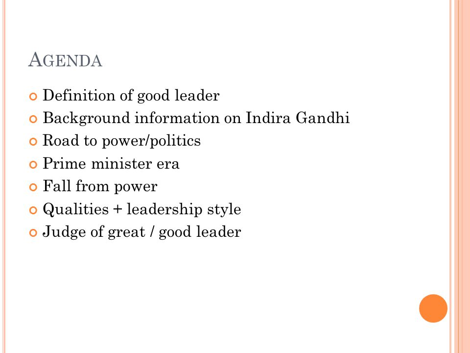 Agenda Definition of good leader
