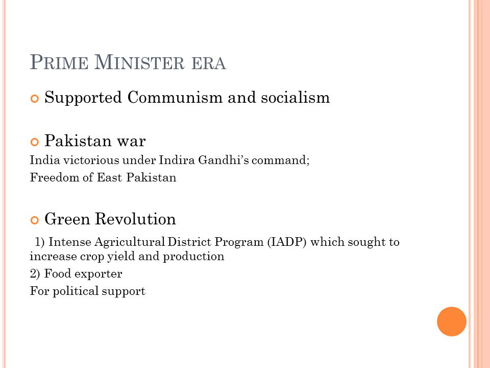 Prime Minister era Supported Communism and socialism Pakistan war