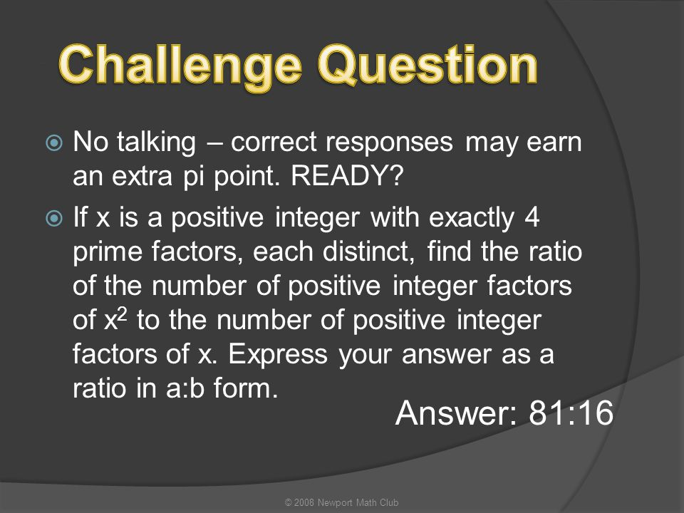 Challenge Question Answer: 81:16