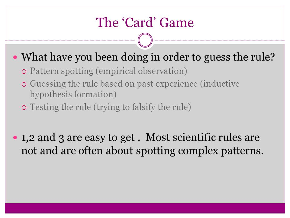 The 'Card' Game What have you been doing in order to guess the rule