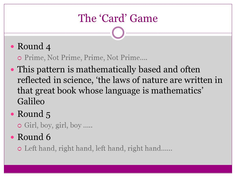 The 'Card' Game Round 4. Prime, Not Prime, Prime, Not Prime….