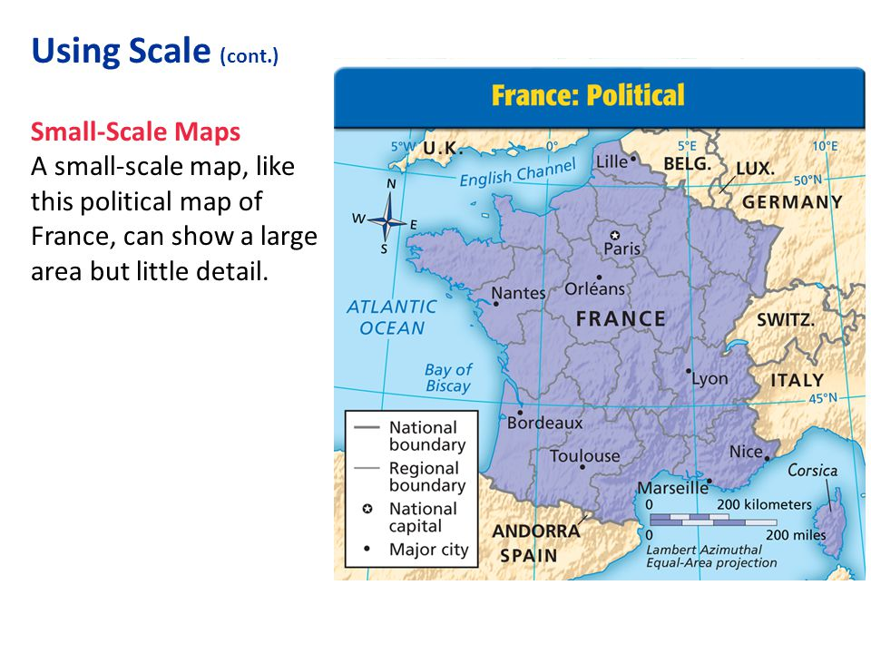 Using Scale (cont.) Small-Scale Maps