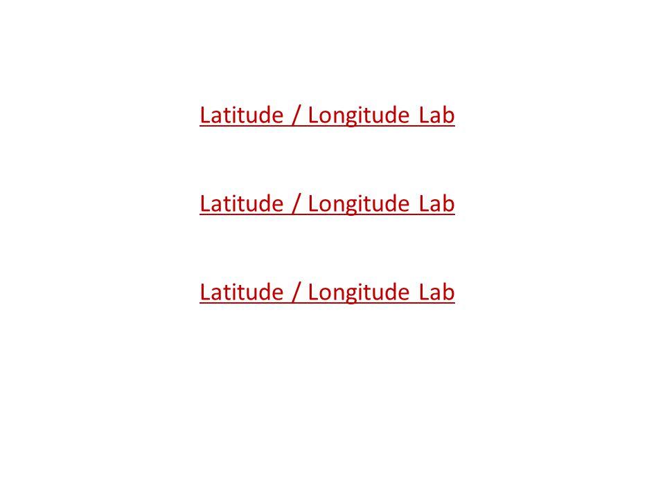 Latitude / Longitude Lab