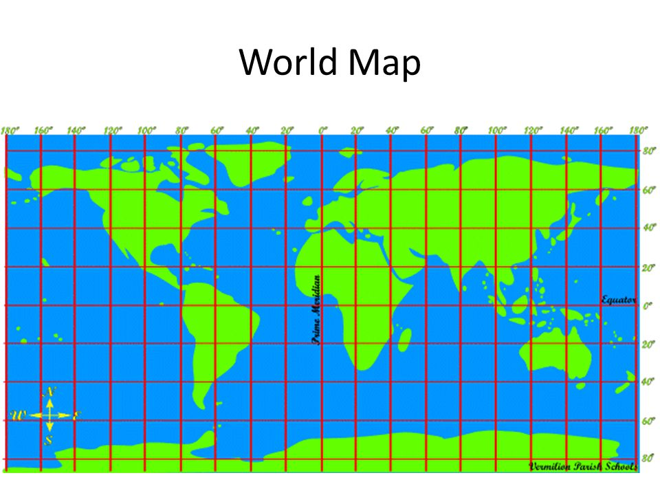 World Map Ask students about random locations or have students come up with locations to find on the map.