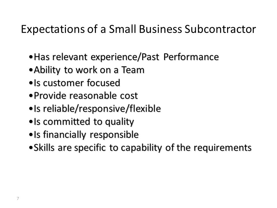 Expectations of a Small Business Subcontractor