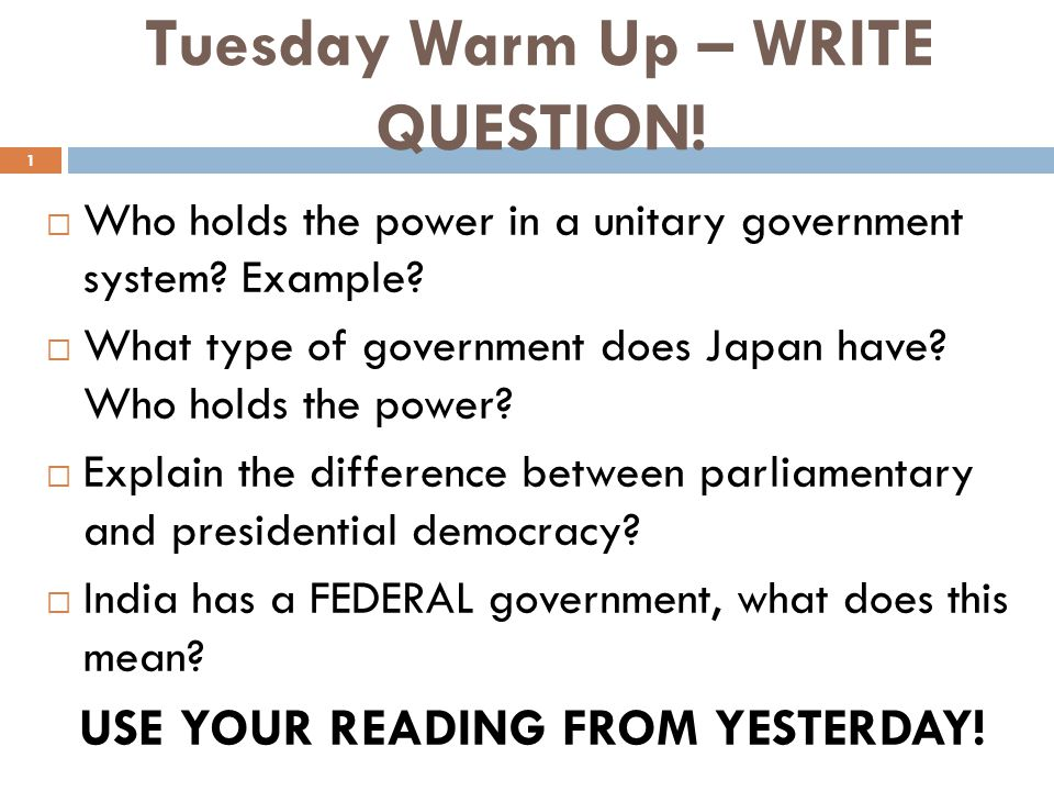 Tuesday Warm Up – WRITE QUESTION!