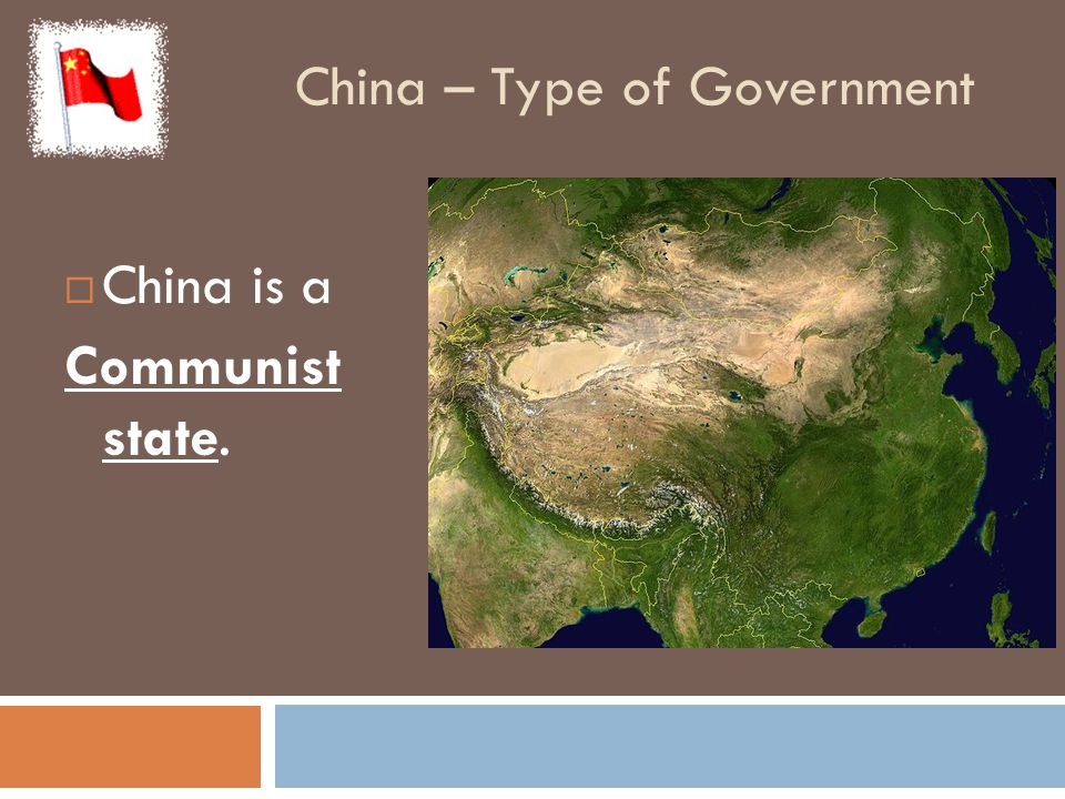 China – Type of Government