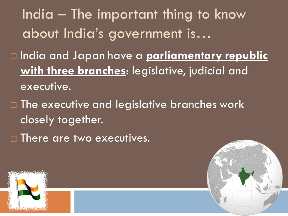 India – The important thing to know about India's government is…