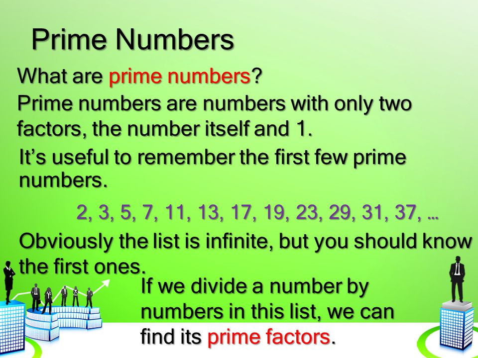 Prime Numbers What are prime numbers