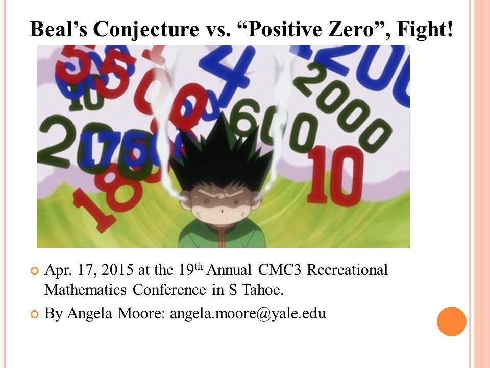Beal's Conjecture vs. Positive Zero , Fight!