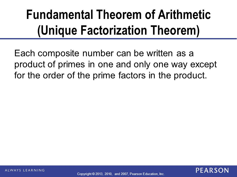 Fundamental Theorem of Arithmetic (Unique Factorization Theorem)