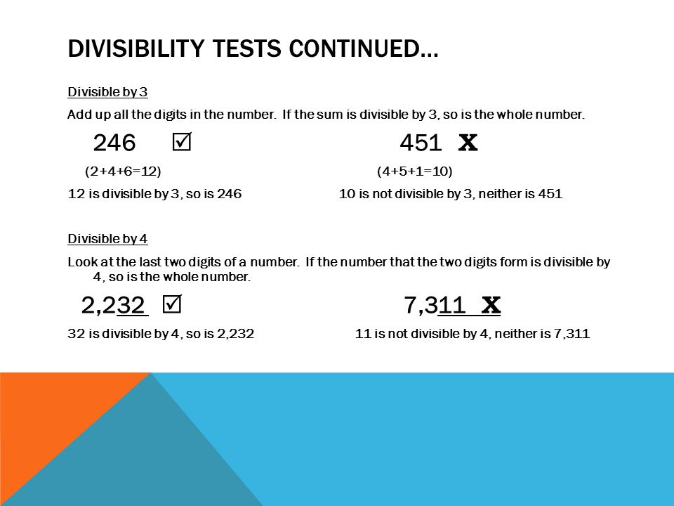 Divisibility tests continued…