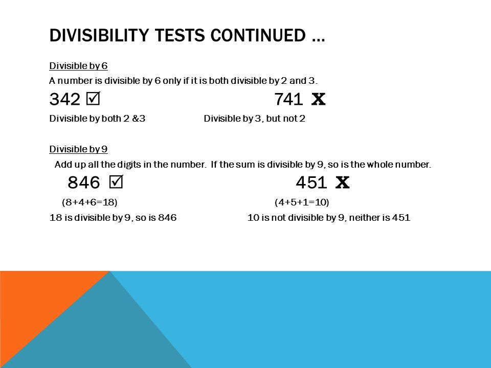 Divisibility tests continued …