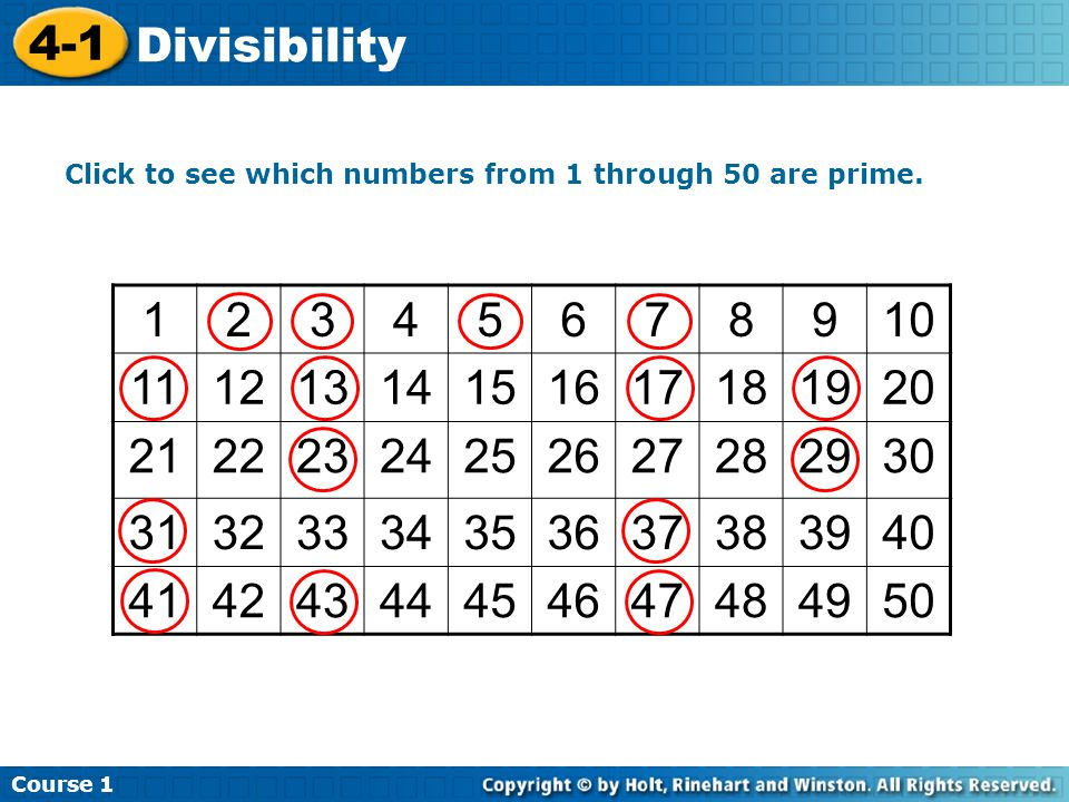 Course 1 4-1. Divisibility. Click to see which numbers from 1 through 50 are prime. 1. 2. 3. 4.