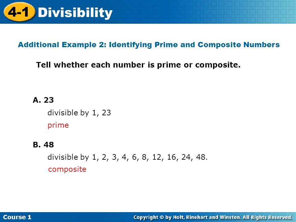 Additional Example 2: Identifying Prime and Composite Numbers
