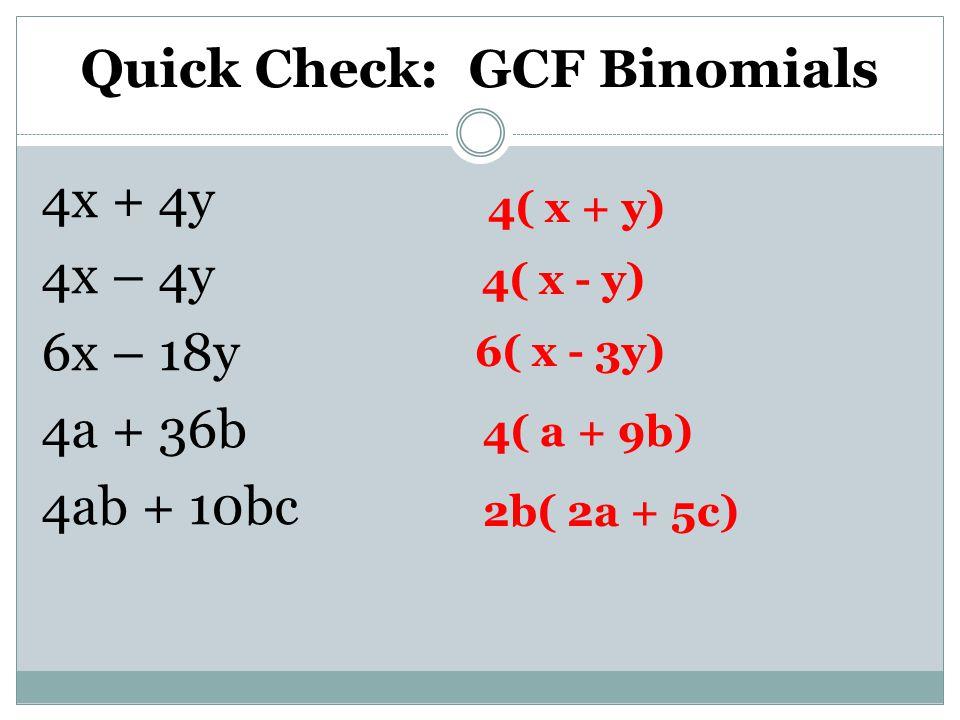 Quick Check: GCF Binomials