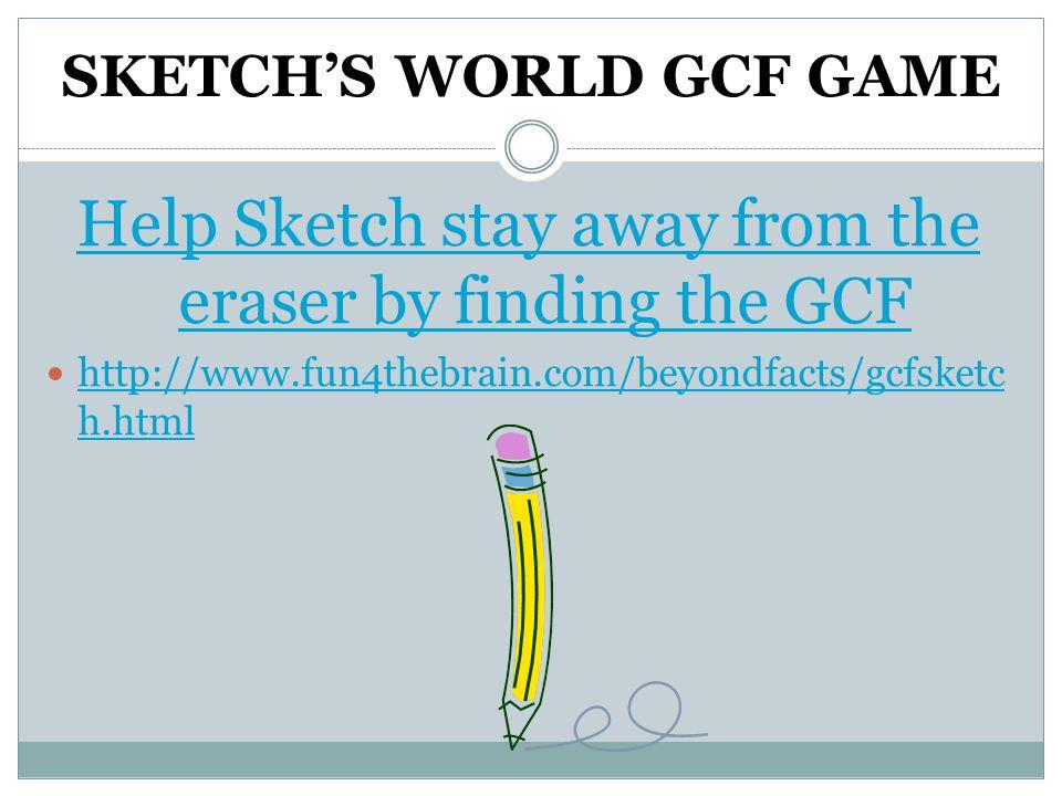 SKETCH'S WORLD GCF GAME