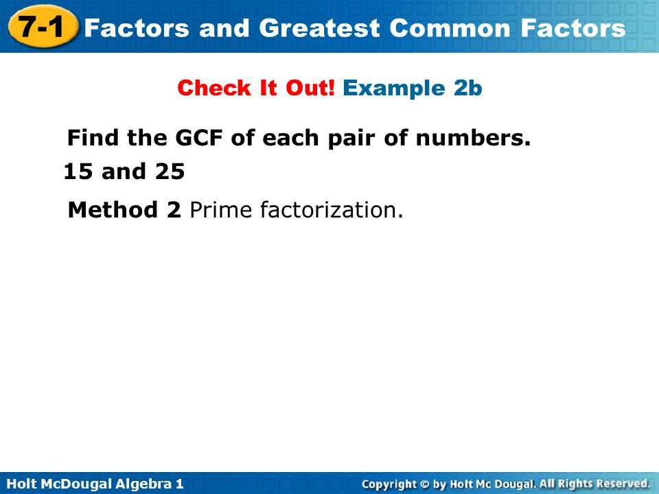 Check It Out. Example 2b Find the GCF of each pair of numbers.