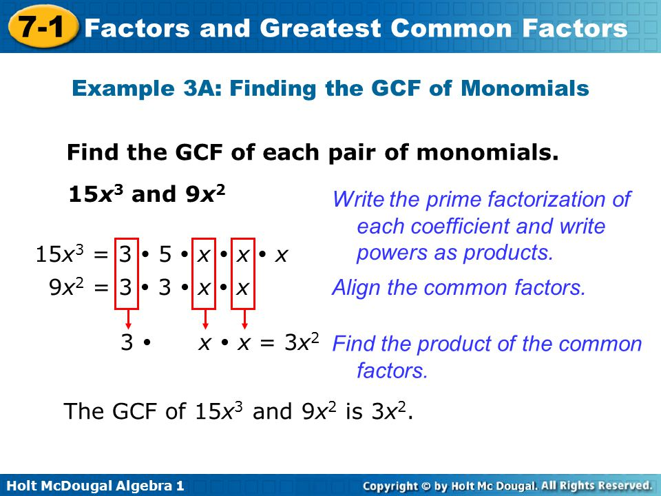 Example 3A: Finding the GCF of Monomials