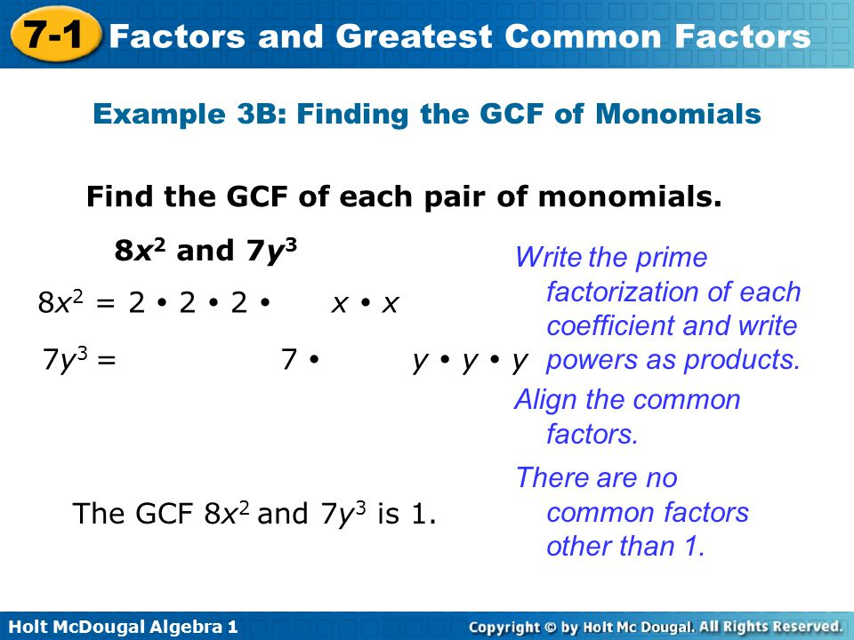 Example 3B: Finding the GCF of Monomials