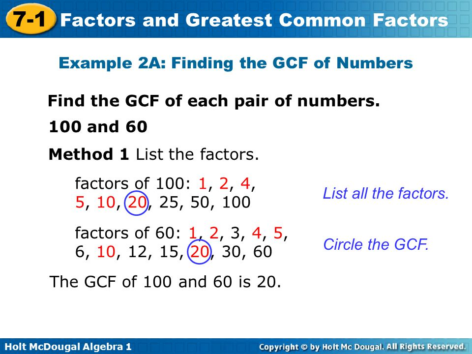 Example 2A: Finding the GCF of Numbers