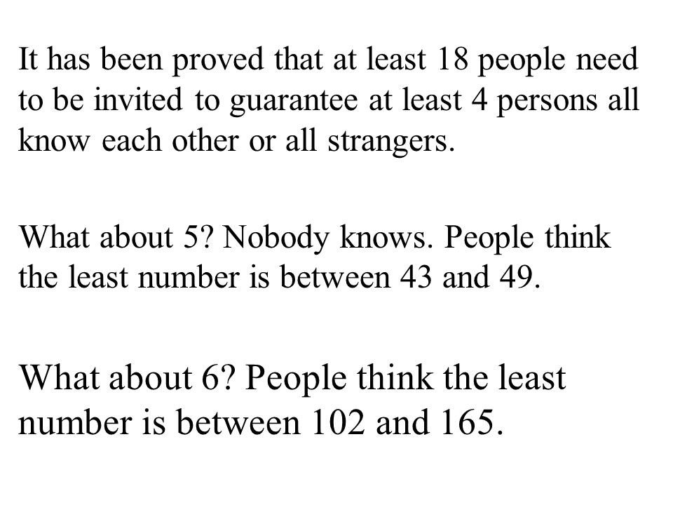 What about 6 People think the least number is between 102 and 165.