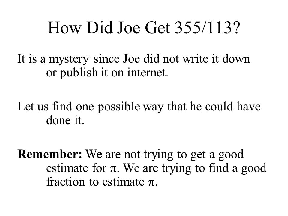 How Did Joe Get 355/113