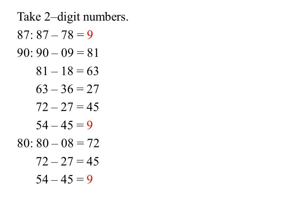 Take 2–digit numbers.