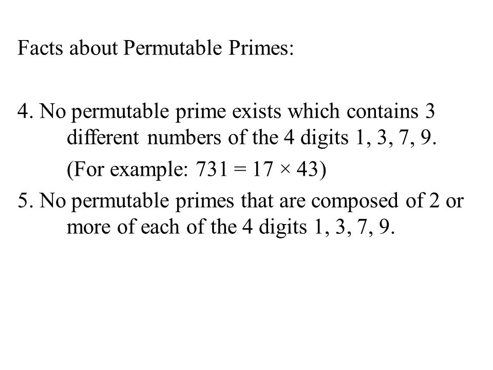 Facts about Permutable Primes: 4
