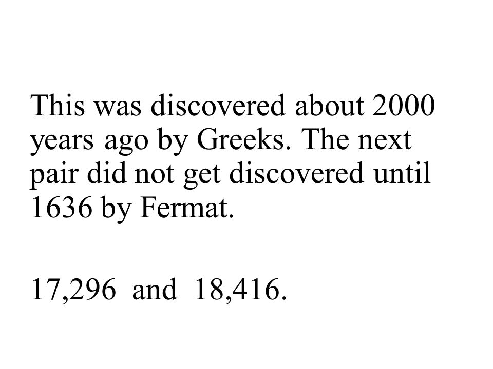 This was discovered about 2000 years ago by Greeks