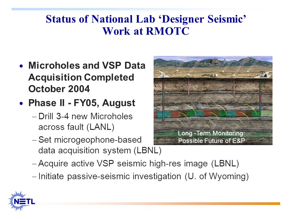 Status of National Lab 'Designer Seismic' Work at RMOTC