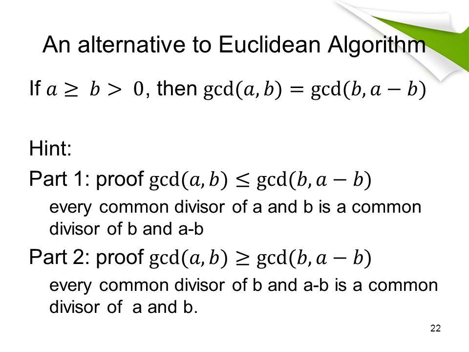An alternative to Euclidean Algorithm
