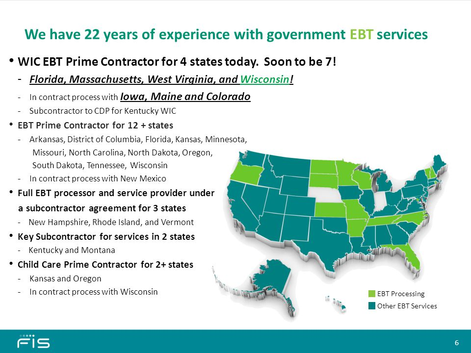 We have 22 years of experience with government EBT services