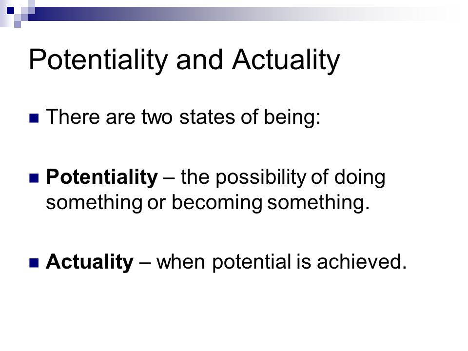 Potentiality and Actuality