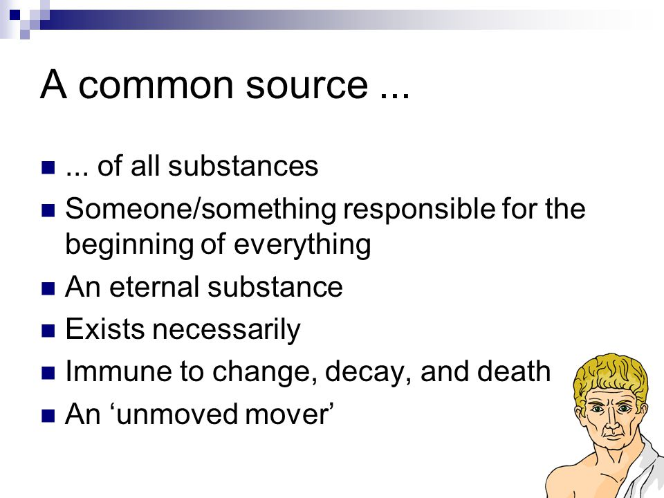 A common source ... ... of all substances